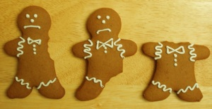 The recession has hit, and I couldn't afford to give people whole gingerbread men. But hey, it's the thought that counts, right?